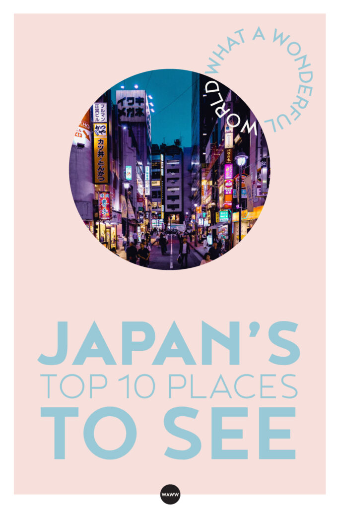 JAPAN'S-TOP-10-PLACES-TO-SEE