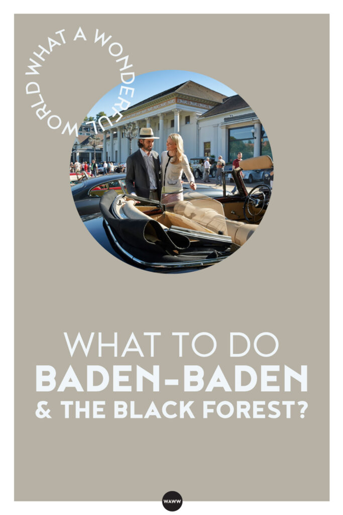 WHY-VISIT-BADEN-BADEN-&-THE-BLACK-FOREST