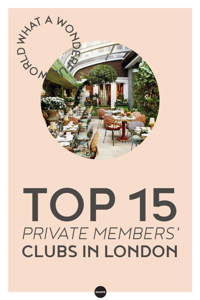 TOP-15-PRIVATE-MEMBERS-CLUBS-IN-LONDON