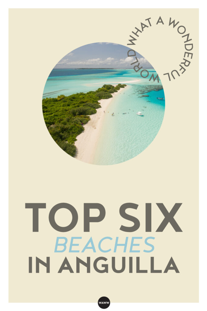 TOP-SIX-BEACHES-IN-ANGUILLA