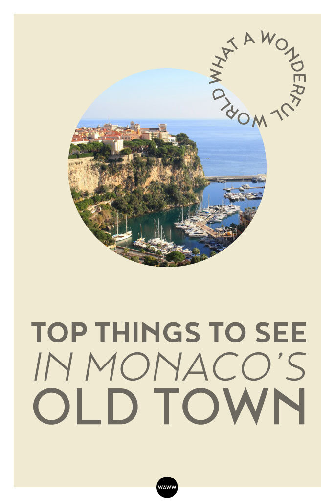 TOP-THINGS-TO-SEE-IN-MONACO'S-OLD-TOWN
